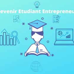 Devenir Etudiant Entrepreneur avec le PEPITE